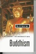 Buddhism a Short Introduction