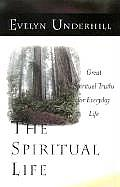 Spiritual Life Great Spiritual Truths for Everyday Life