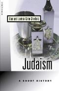 Judaism : a Short History (94 Edition)
