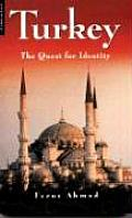 Turkey The Quest For Identity