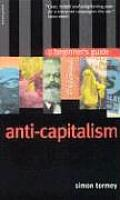 Anticapitalism A Beginners Guide