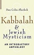 Kabbalah & Jewish Mysticism An Introductory Anthology