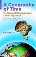 Geography of Time: the Temporal Misadventures of a Social Psychologist, Or How Every Culture Keeps Time Just a Little Bit Differently