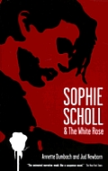 Sophie Scholl & The White Rose