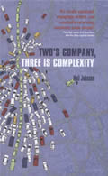 Twos Company Three Is Complexity A Simple Guide to the Science of All Sciences