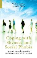Coping with Shyness and Social Phobias: A Guide to Understanding and Overcoming Social Anxiety