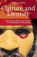 Culture & Identity The History Theory & Practice of Psychological Anthropology