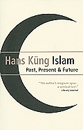 Islam: Past, Present and Future