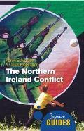 Northern Ireland Conflict: a Beginn (10 Edition)