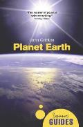 Planet Earth: A Beginner's Guide (Beginners Guide)