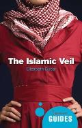 The Islamic Veil: A Beginner's Guide (Beginner's Guides) Cover
