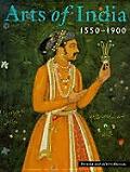 Arts Of India 1550 1900