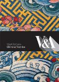 Chinese Textiles [With CDROM] (V&A Pattern)