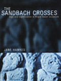 Sandbach Crosses Sign & Significance in Anglo Saxon Sculpture