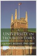 A University in Troubled Times