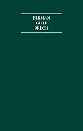 The Persian Gulf Precis 1903 1908 8 Volume Hardback Set