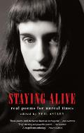 Staying Alive Real Poems For Unreal