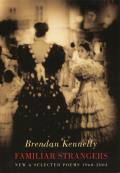 Familiar Strangers: New and Selected Poems 1960-2004