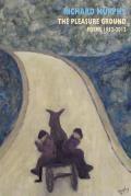 Pleasure Ground: Poems 1952-2012