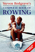 Steven Redgraves Complete Book Of Rowin