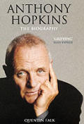 Anthony Hopkins The Biography