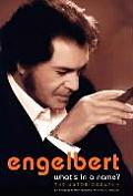 Engelbert Whats in a Name The Autobiography