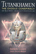 Tutankhamun The Exodus Conspiracy