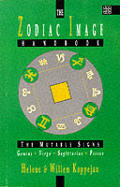 Zodiac Image Handbook The Mutable Sign