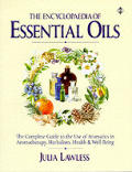 Encyclopedia Of Essential Oils The Complete Guide To