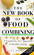 New Book Of Food Combining A Completely