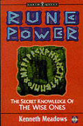 Rune Power The Secret Knowledge of the Wise Ones