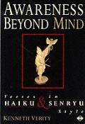 Awareness Beyond Mind Verses In Haiku