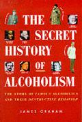 Secret History Of Alcoholism