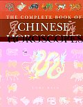 Complete Book of Chinese Horoscopes