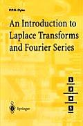 Introduction to Laplace Transforms & Fourier Series