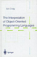 The Interpretation of Object-Oriented Programming Languages