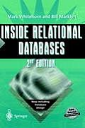 Inside Relational Databases 2ND Edition