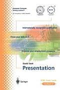Ecdl Module 6: Presentation: Ecdl - The European PC Standard