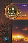 Light Pollution: Responses and Remedies (Patrick Moore's Practical Astronomy Series,)
