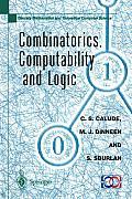 Combinatorics, Computability and Logic: Proceedings of the Third International Conference on Combinatorics, Computability and Logic, (Dmtcs 01)