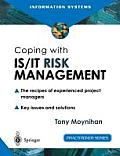 Coping with Is/It Risk Management: The Recipes of Experienced Project Managers
