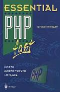 Essential PHP Fast: Building Dynamic Web Sites with MySQL