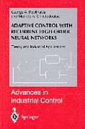 Adaptive Control with Recurrent High-Order Neural Networks (Advances in Industrial Control)