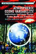 Atmospheric Ozone Variability: Implications for Climate Change, Human Health and Ecosystems (Springer Praxis Books in Environmental Sciences)