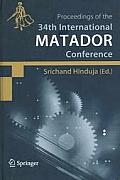 Proceedings of the 34th International Matador Conference: Formerly the International Machine Tool Design and Conferences