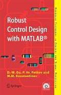 Robust Control Design with Matlabb. (Advanced Textbooks in Control and Signal Processing)