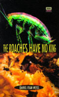 Roaches Have No King