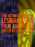 Ultimate Guide To Lesbian & Gay Film & Video