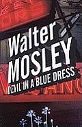 Devil In A Blue Dress An Easy Rawlins My