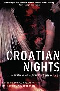 Croatian Nights: A Festival of Alternative Literature